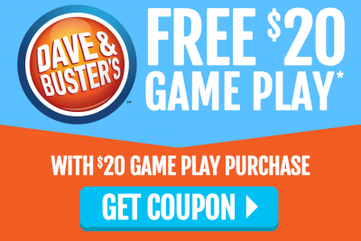Dave & Buster's Free $20 Game Play* With $20 Game Play Purchase - Get Coupon