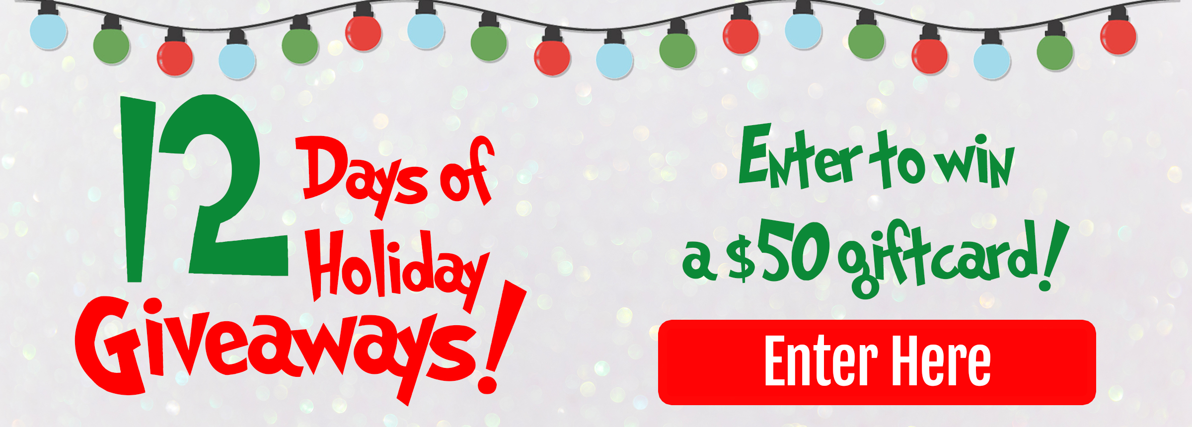 2018 12 Days of Holiday Giveaways Hero Image 2400x860