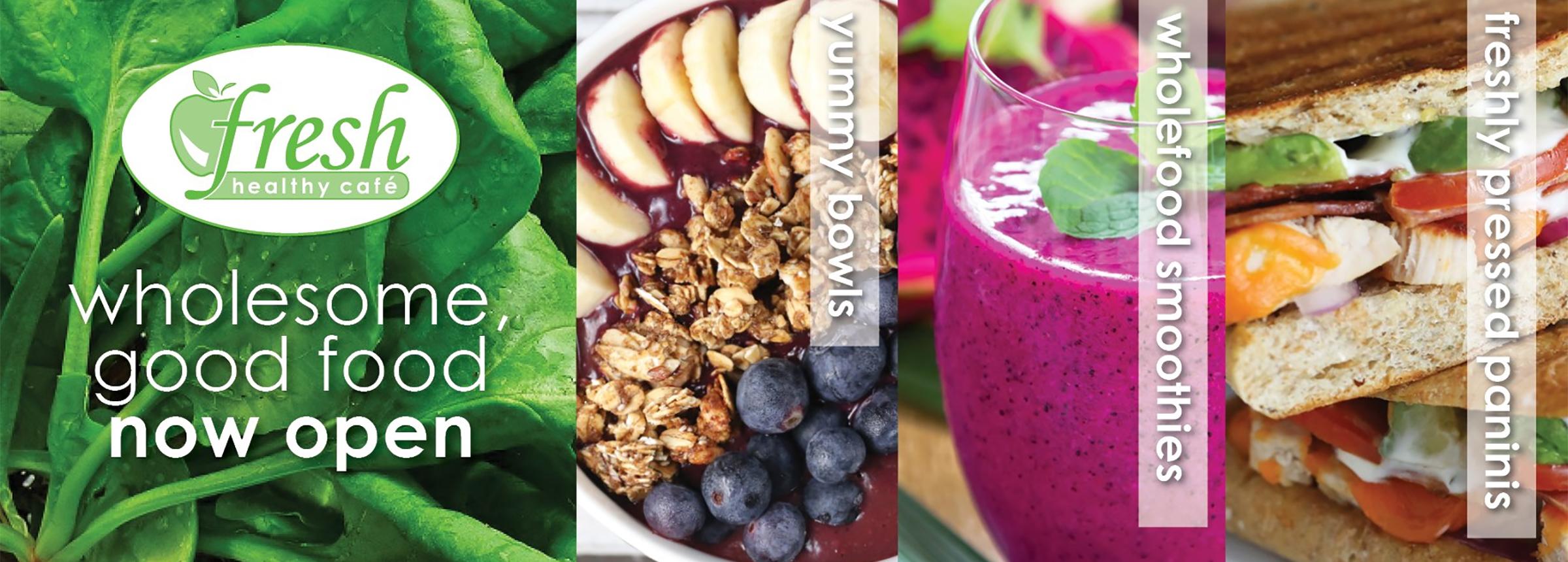 Fresh Healthy Cafe Now Open Hero Image