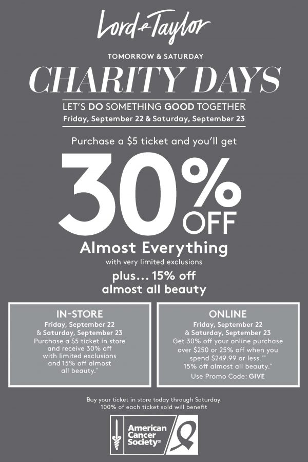 6d046df31 ... 30% OFF almost everything in-store plus 15% OFF almost all beauty  products! 100% of each ticket purchase will benefit the American Cancer  Society.
